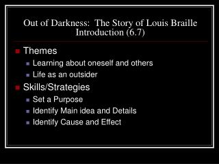 Out of Darkness:  The Story of Louis Braille Introduction (6.7)