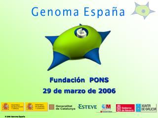 Fundación  PONS  29 de marzo de 2006