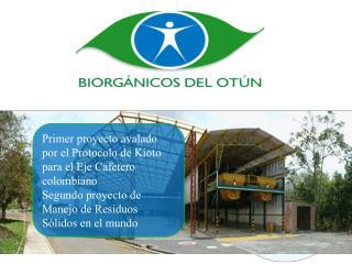 Primer proyecto avalado por el Protocolo de Kioto para el Eje Cafetero colombiano