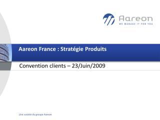 Aareon France : Stratégie Produits