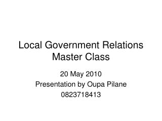 Local Government Relations Master Class