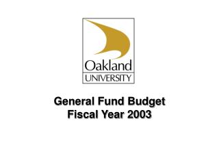 General Fund Budget  Fiscal Year 2003