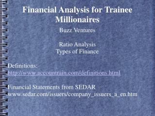 Financial Analysis for Trainee Millionaires
