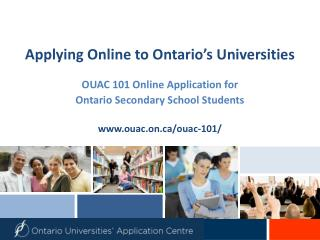 Applying Online to Ontario�s Universities