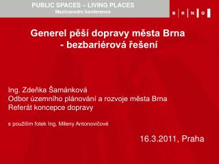 PUBLIC SPACES � LIVING PLACES  Mezin�rodn� konference