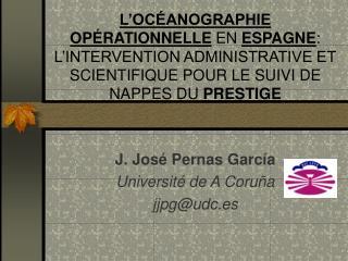 J. José Pernas García Université de A Coruña jjpg@udc.es