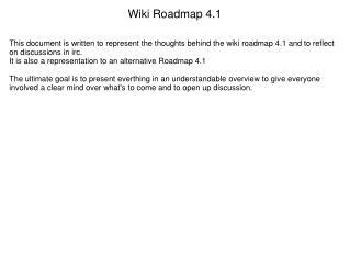 Wiki Roadmap 4.1