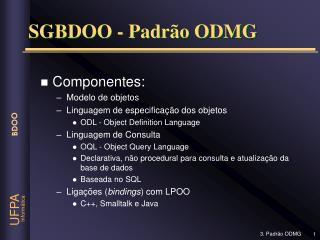SGBDOO - Padrão ODMG