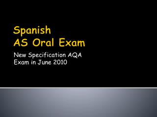 Spanish AS Oral Exam