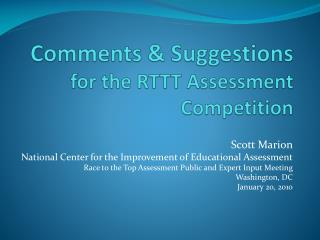 Comments & Suggestions  for the RTTT Assessment Competition