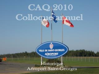 CAQ 2010 Colloque annuel