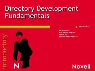 Directory Development Fundamentals