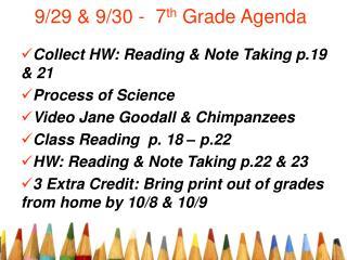 9/29 & 9/30 -  7 th  Grade Agenda