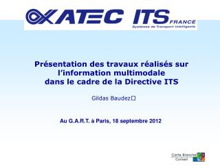 Au G.A.R.T. � Paris, 18 septembre 2012