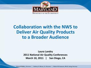 Collaboration with the NWS to Deliver Air Quality Products to a Broader Audience