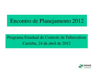 Encontro de Planejamento 2012