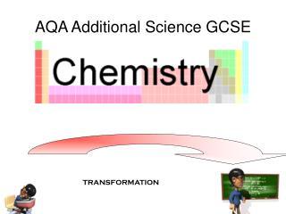 AQA Additional Science GCSE