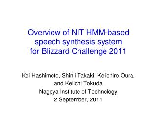 Overview of NIT HMM-based speech synthesis system for Blizzard Challenge 2011
