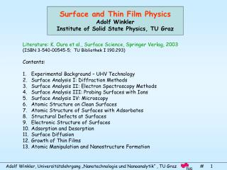 Surface and Thin Film Physics Adolf Winkler Institute of Solid State Physics, TU Graz