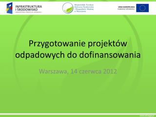 Przygotowanie projektów odpadowych do dofinansowania