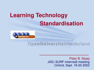 Learning Technology 			 Standardisation