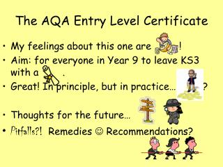 The AQA Entry Level Certificate