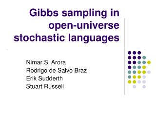 Gibbs sampling in open-universe stochastic languages