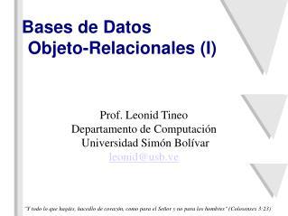 Bases de Datos  Objeto-Relacionales (I)