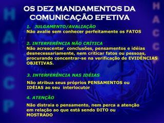 OS DEZ MANDAMENTOS DA COMUNICA��O EFETIVA