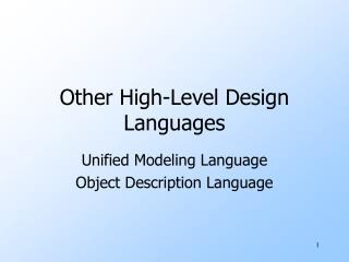 Other High-Level Design Languages