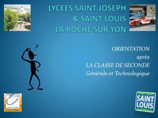LYCEES SAINT JOSEPH & SAINT LOUIS LA ROCHE SUR YON