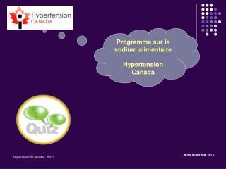 Programme sur le sodium alimentaire Hypertension Canada