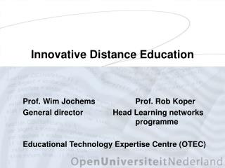 Innovative Distance Education