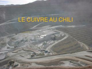LE CUIVRE AU CHILI