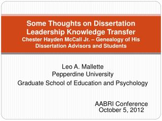 Leo A. Mallette Pepperdine University Graduate School of Education and Psychology