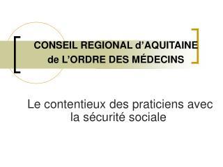 CONSEIL REGIONAL d'AQUITAINE de L'ORDRE DES MÉDECINS