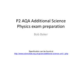 P2 AQA Additional Science  Physics exam preparation