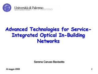 Advanced Technologies for Service-Integrated Optical In-Building Networks