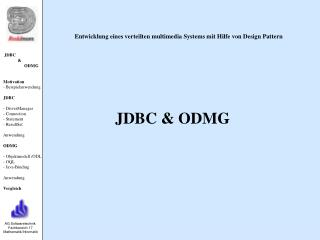 JDBC              &                    ODMG Motivation - Beispielanwendung JDBC - DriverManager
