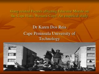 Gang-related Factors affecting Educator Morale on the Cape Flats, Western Cape: An empirical study