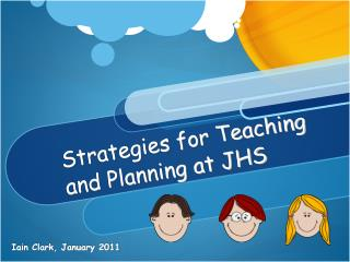 Strategies for Teaching and Planning at JHS