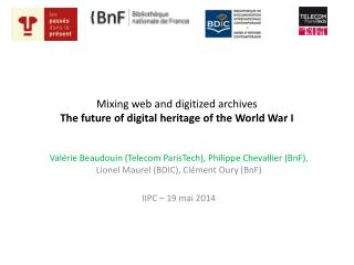 Mixing web and digitized archives The future of digital heritage of the World War I