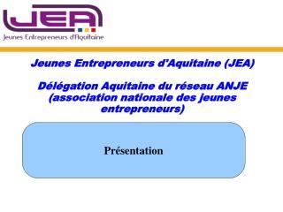 Jeunes Entrepreneurs d'Aquitaine (JEA)