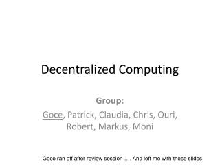 Decentralized Computing