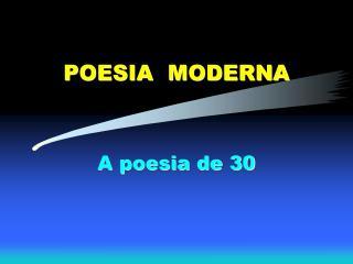 POESIA  MODERNA