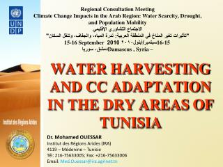 WATER HARVESTING AND CC ADAPTATION IN THE DRY AREAS OF TUNISIA