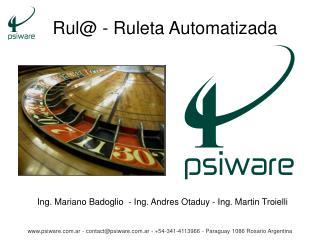 Rul@ - Ruleta Automatizada