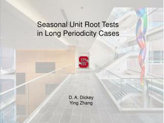 Seasonal Unit Root Tests  in Long Periodicity Cases