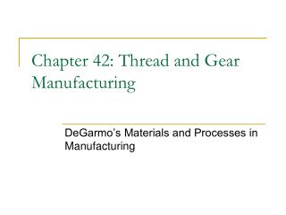 Chapter 42: Thread and Gear Manufacturing