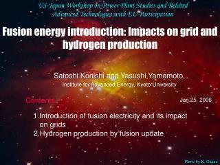 Satoshi Konishi and Yasushi Yamamoto, Institute for Advanced Energy, Kyoto University Jan.25, 2006
